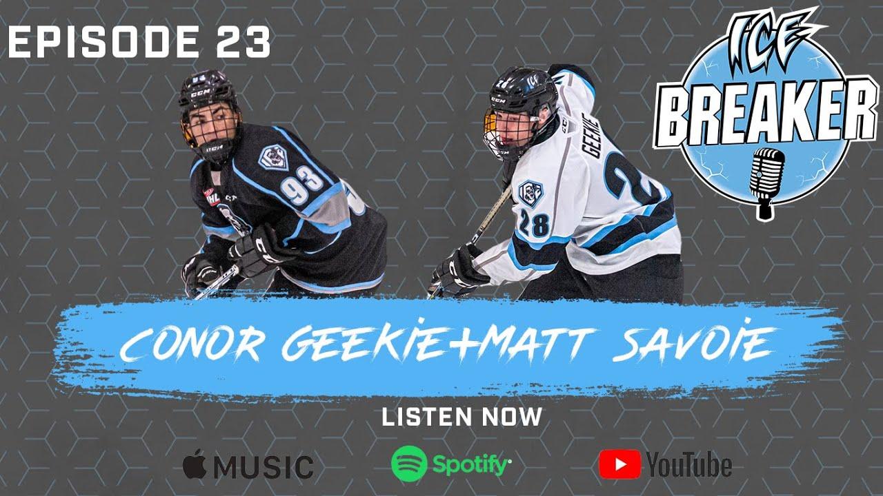 Episode 23 | Conor Geekie & Matt Savoie