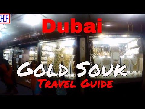 Dubai   Dubai Gold Souk – Dubai Gold Market   Travel Guide   Episode# 14