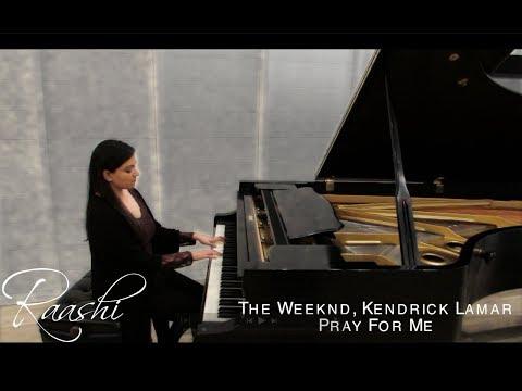 Pray For Me | The Weeknd, Kendrick Lamar - Piano Cover By Raashi Kulkarni