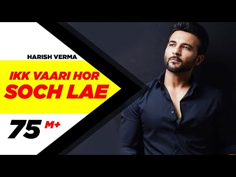 Thumbnail: Ikk Vaari Hor Soch Lae | Harish Verma | Jaani | B Praak | Latest Punjabi Song 2016 | Speed Records