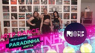 Baixar COREOGRAFIA   Paradinha - Anitta   com Lucas Oliveira   #RTP DANCE