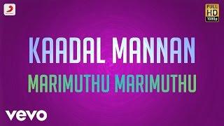 Kaadal Mannan Marimuthu Marimuthu Lyric Bharadwaj Ajith.mp3