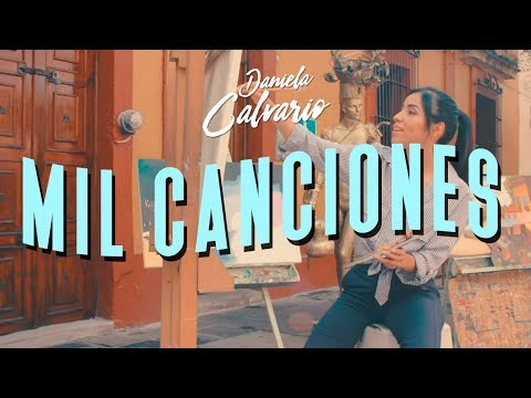 Daniela Calvario - Mil Canciones (Video Oficial)