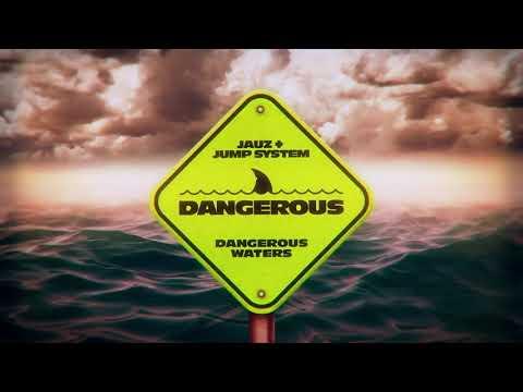 JAUZ & Jump System - Dangerous