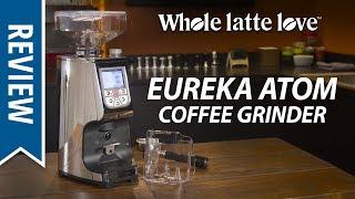 Review: Eureka Atom Coffee Grinder