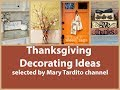 Thanksgiving Decorating Ideas - Fall Decor Inspo