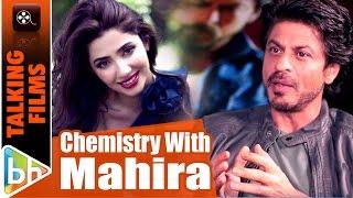 Shah Rukh Khan On Mahira Khan & Chemistry In Raees | EXCLUSIVE