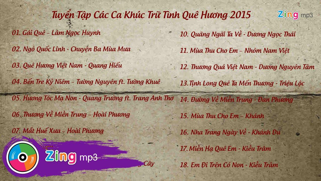 Tuyển Tập Nhạc Quê Hương Trữ Tình 2015