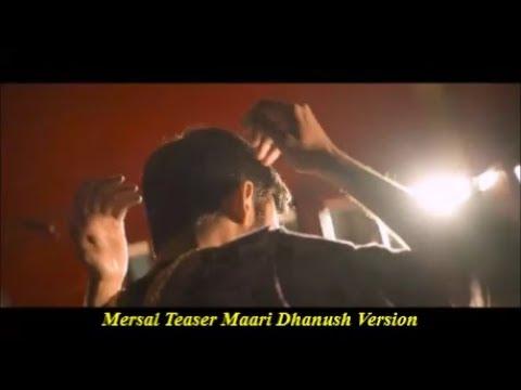 Mersal Teaser Maari Dhanush Version