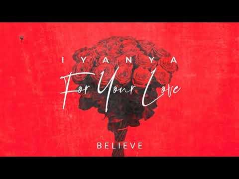 """Iyanya – """"Believe"""""""