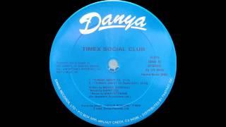 Timex Social Club - Thinkin