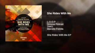 She Rides With Me (DWU, Marcelo Fiorela Remix)