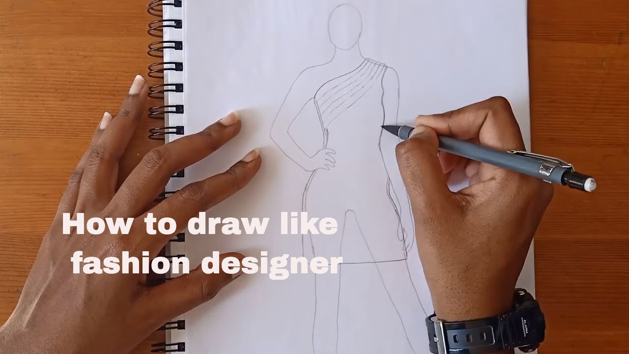How To Draw Like Fashion Designer Tips And Tricks To Draw Template Youtube