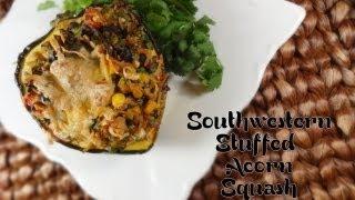 Healthy Southwestern Stuffed Acorn Squash Recipe