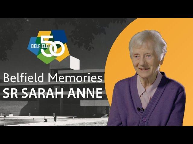 Belfield Memories - Sr Sarah Anne Kane