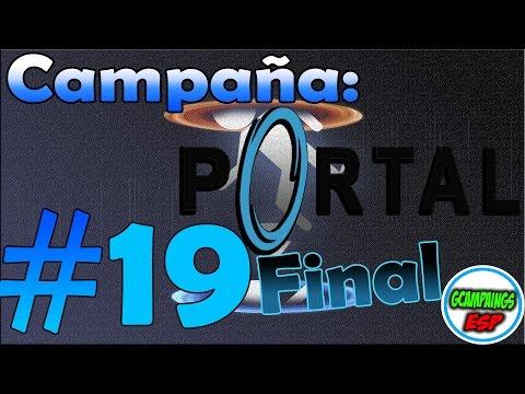 Campaña Portal 1 |  Camaras de Pruebas 19 FINAL | Español 1080p 60FPS