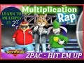 Multiplication Hip Hop Rap for Kids | 2 PAC |  HIT EM UP | Multiply by 2's.