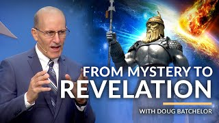 """From Mystery To Revelation"" with Doug Batchelor (Amazing Facts)"
