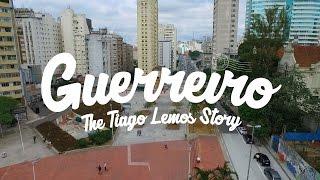 Guerreiro: The Tiago Lemos Story