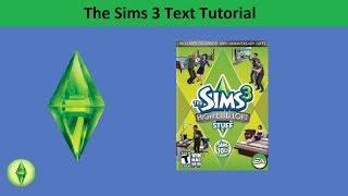 The Sims 3 Text Tutorial: High-End Loft/Design & High-Tech stuff