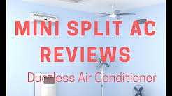 Mini Split AC Reviews- Ductless Air Conditioning