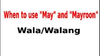 Learn Tagalog: Rules When Using May And Mayroon
