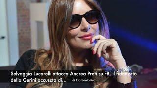 Selvaggia Lucarelli attacca Andrea Preti su FB, il fidanzato della Gerini accusato di…