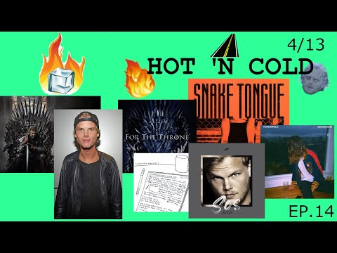 new-avicii-single-(+game-of-thrones-soundtrack-singles)---hot-'n-cold---4/13/19