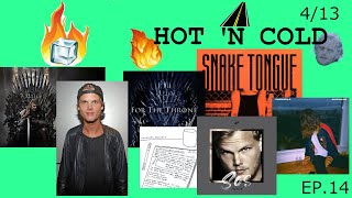 New Avicii Single (+Game of Thrones Soundtrack Singles) - HOT 'N COLD - 4/13/19