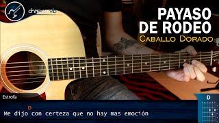 Como tocar PAYASO DE RODEO en Guitarra | Tutorial COMPLETO