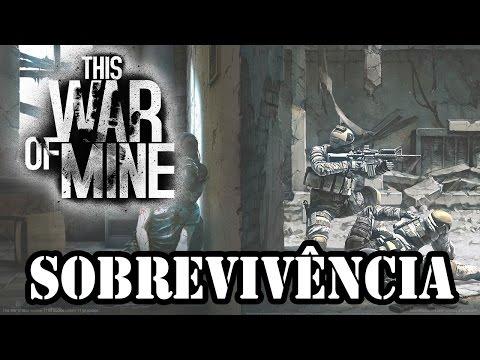 This War of Mine - Sobrevivência dos Mais Fortes