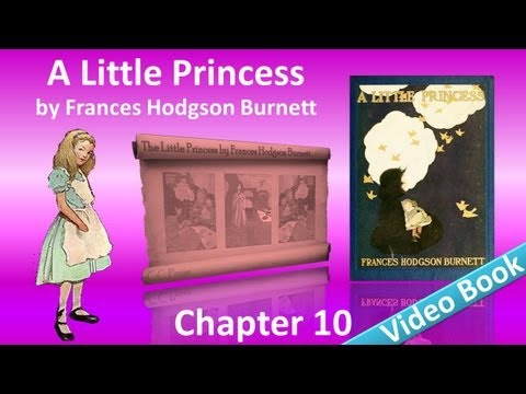 Chapter 10 - A Little Princess by Frances Hodgson Burnett