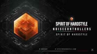 Noisecontrollers - Spirit Of Hardstyle