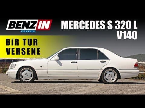 Mercedes-Benz S 320 L // Bir Tur Versene // W140