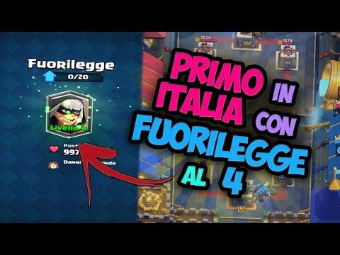 PRIMO in ITALIA con FUORILEGGE al 4!! Clash Royale ITA