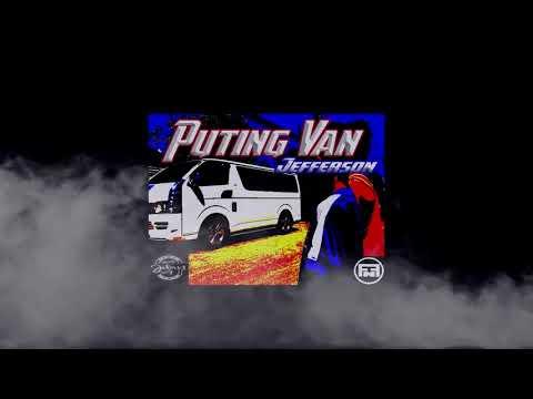 Puting Van - Jefferson (Stateside)