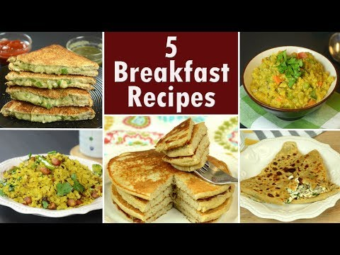 5 Breakfast Recipes - Part 2  | Indian Breakfast | Easy And Quick Breakfast Recipes