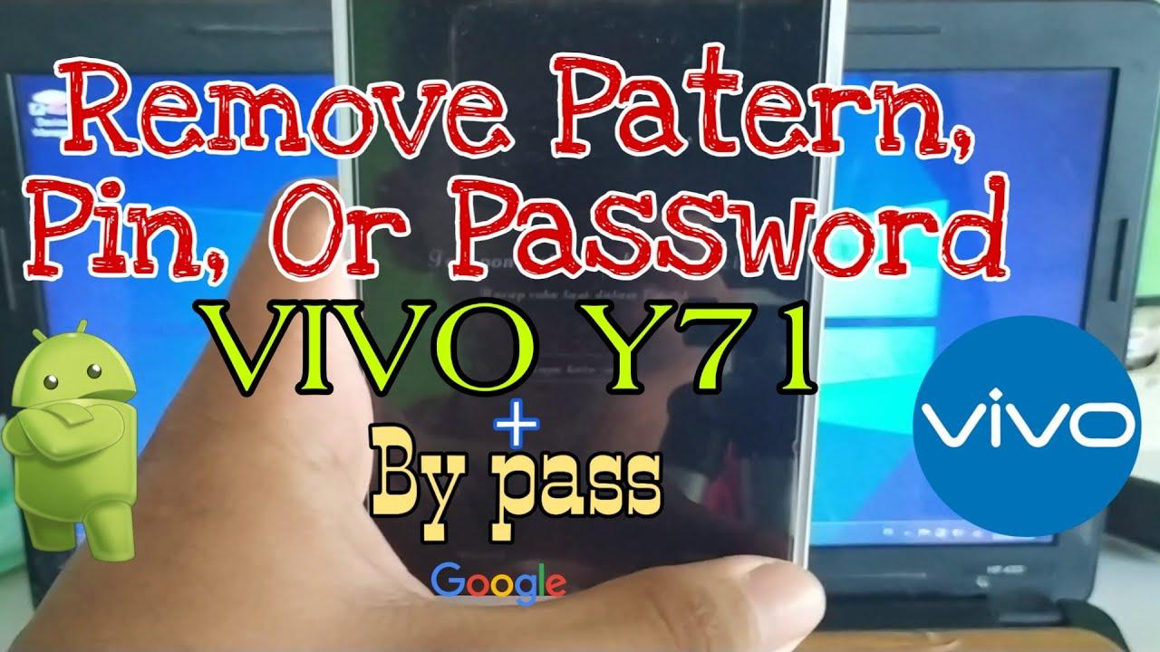 Vivo Y71 Lupa Pola, Pin, Password + By Pass Akun Google