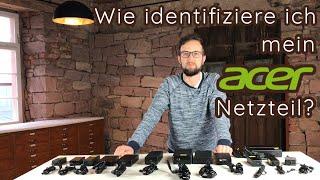 Der gro&szlige Acer Netzteil Vergleich || Wie identifiziere ich mein Acer Netzteil?