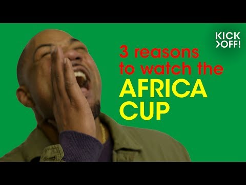 Africa Cup of Nations 2019   3 reasons why this is the cup to watch