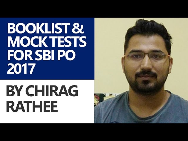 Booklist and Mock Tests For SBI PO 2017 by Chirag Rathee (Educator)