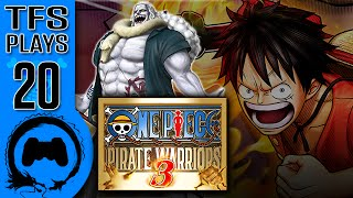 One Piece: Pirate Warriors 3 - 20 - TFS Plays (TeamFourStar)