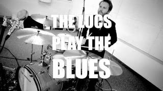 "The LUCS play THE BLUES - EPISODE ELEVEN / ""can"