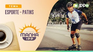 Esporte - Patins | Manhã IPP | Pr. Paulo Sérgio | IPP TV