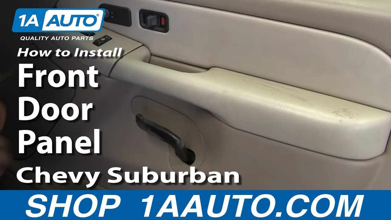 small resolution of how to install remove front door panel 2000 02 chevy suburban tahoe youtube