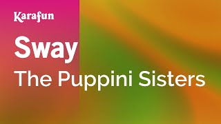 Karaoke Sway - The Puppini Sisters *