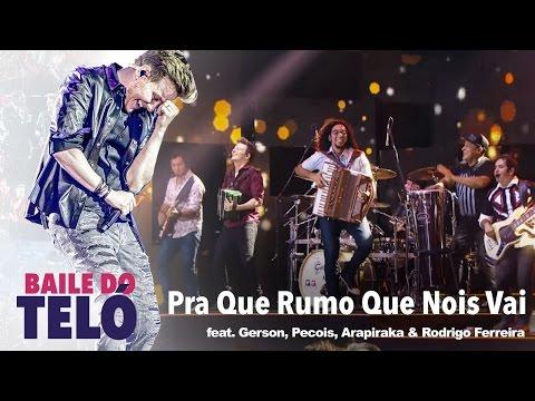 Michel Teló - Pra Que Rumo Que Nóis Vai (DVD Baile Do Teló)
