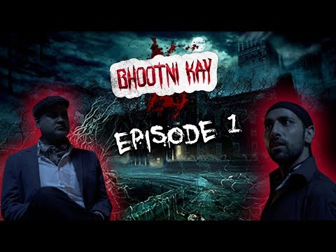 Episode 1 | Bhootni Kay | Horror Comedy Web Series