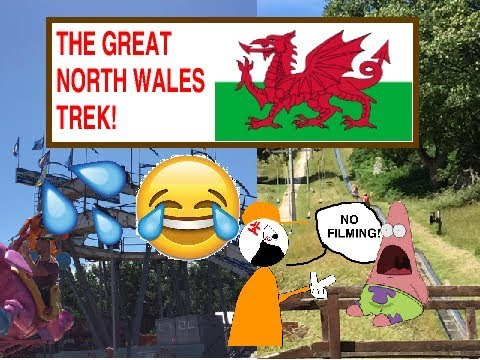 The GREAT North Wales trek!