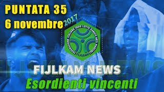 FIJLKAM NEWS 35 - ESORDIENTI VINCENTI